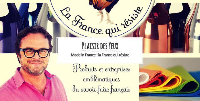 Made in France : la France qui résiste
